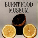 "BURNT FOOD MUSEUM: Deborah's beautifully displayed culinary disasters have won her many fans and have been featured on NPR's ""Weekend Edition,"" ABC's"