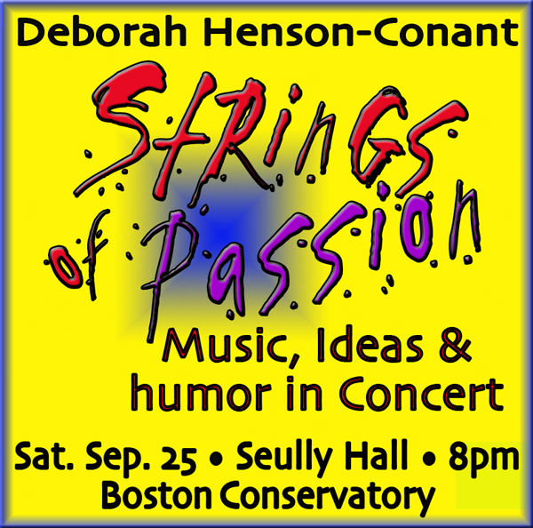 """Strings of Passion - A Concert of Music,  Ideas & Humor"""