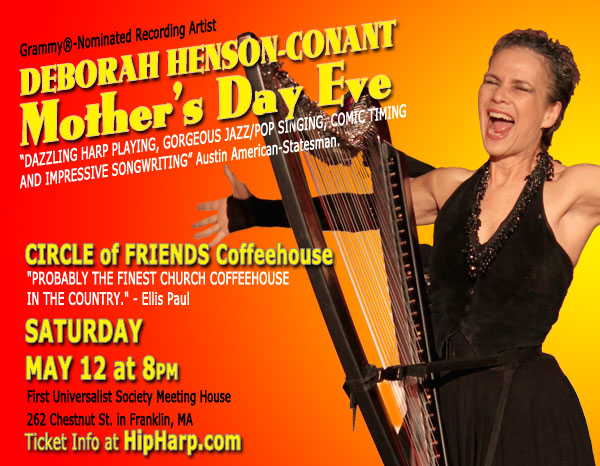 "Poster for DHC's Sat. May 12, 2012 ""Mother's Day Eve"" show at the Circle of Friends Coffeehouse in Franklin, MA"