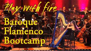 Play with Fire! Baroque Flamenco Bootcamp