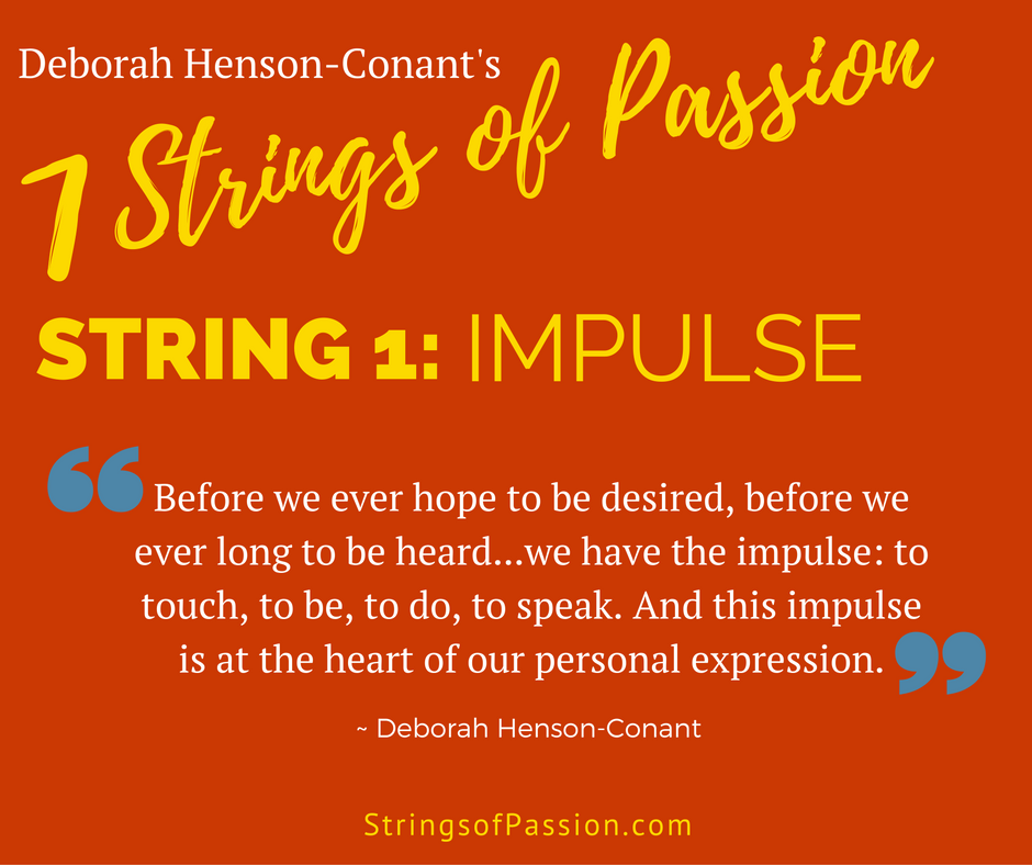 String #1 ~ Impulse inspires the Strings of Passion