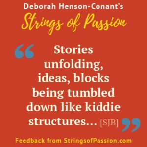 Strings of Passion – Feedback is IN.  Are YOU?