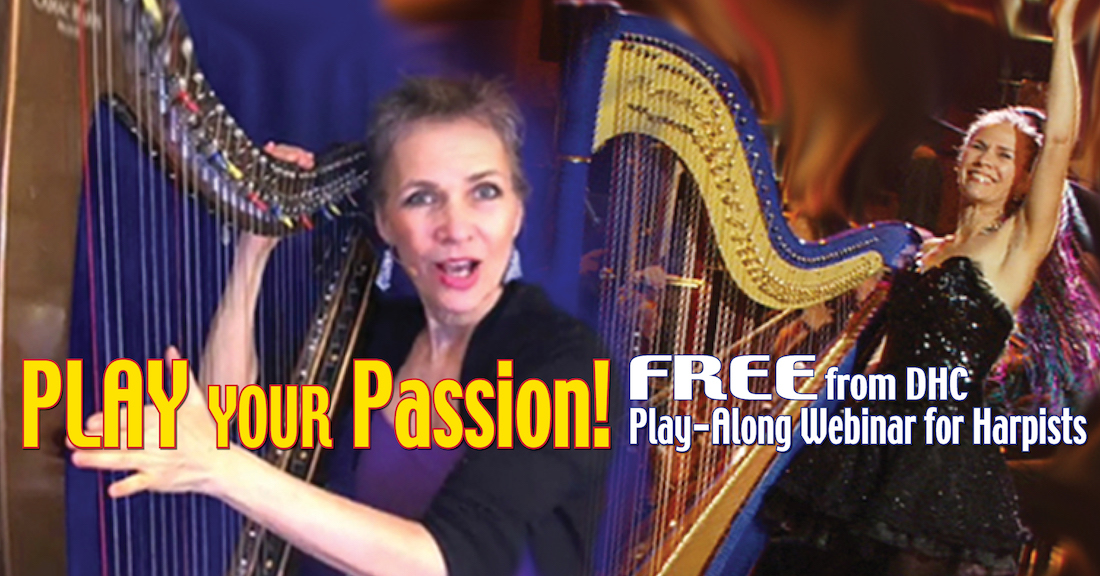 Play YOUR Passion – FREE Webinar for Harp Players