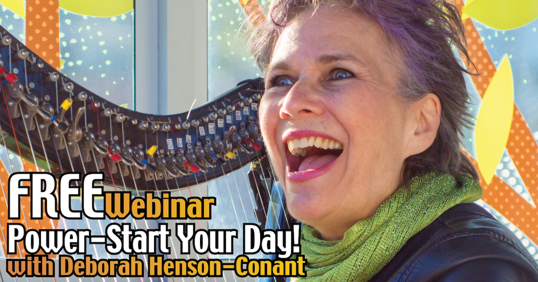 Power-Start YOUR Creative Day! Free Webinar for Harpists