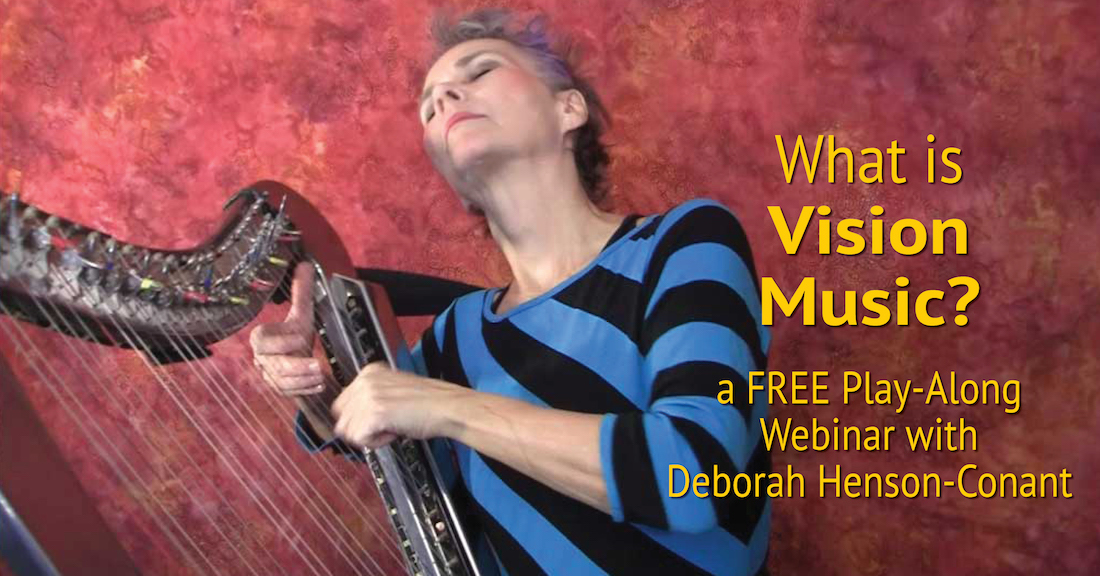 What is VISION MUSIC? Instant Replay! A Free Webinar for Harp Players